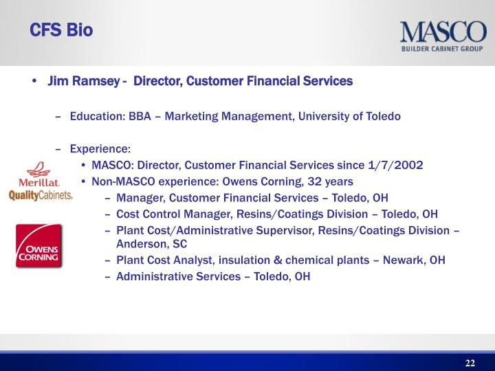 Jim Ramsey -  Director, Customer Financial Services