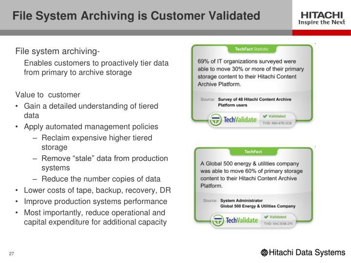 File System Archiving is Customer Validated
