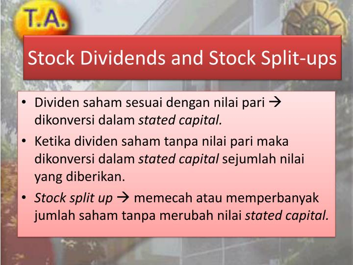 Stock Dividends and Stock Split-ups