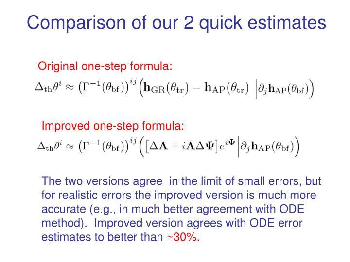 Comparison of our 2 quick estimates
