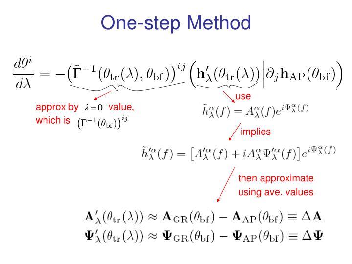 One-step Method