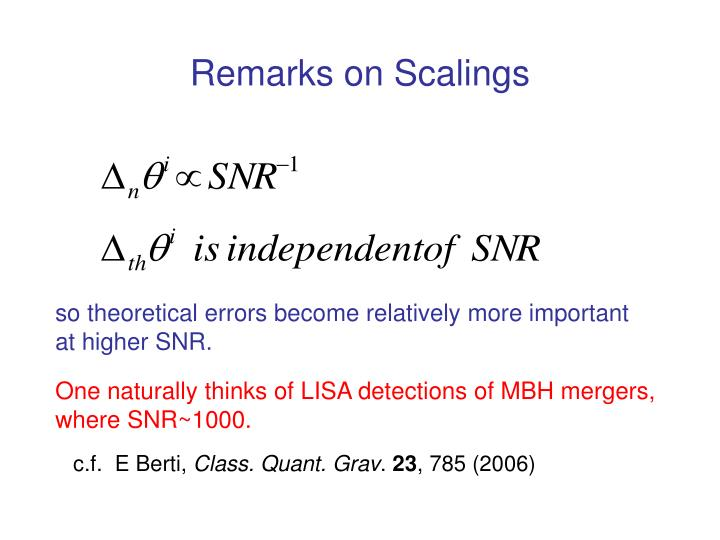 Remarks on Scalings