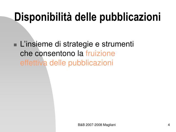 Disponibilità delle pubblicazioni