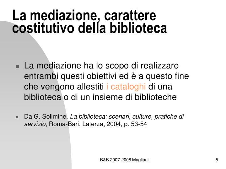 La mediazione, carattere costitutivo della biblioteca
