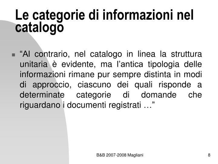 Le categorie di informazioni nel catalogo