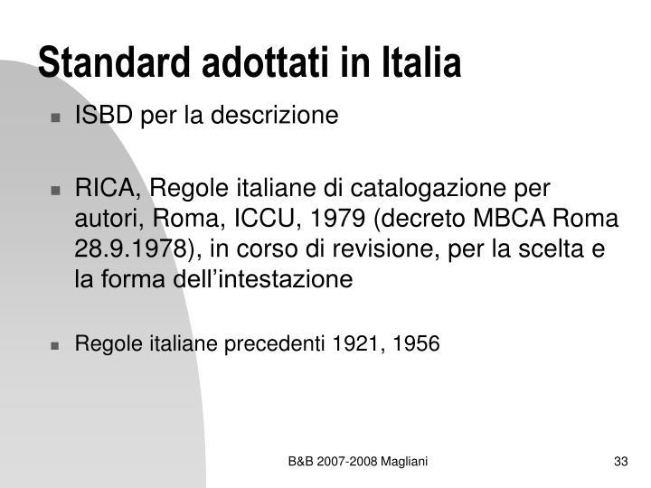 Standard adottati in Italia