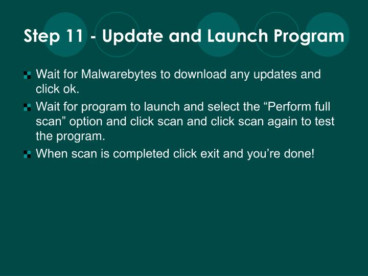 Step 11 - Update and Launch Program