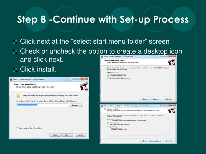Step 8 -Continue with Set-up Process