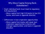 why move capital among bank subsidiaries