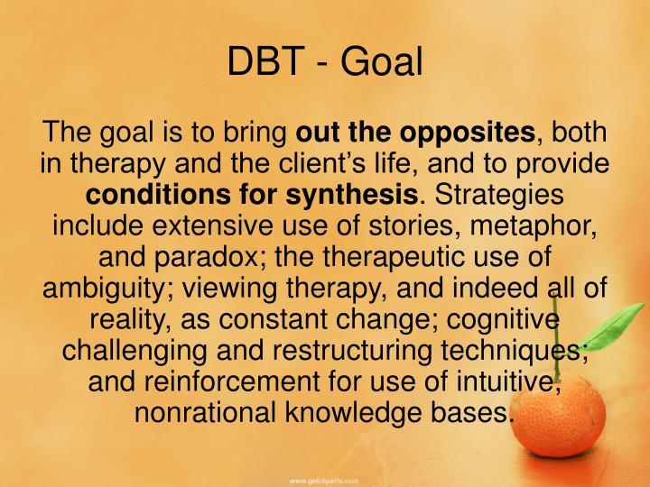 DBT - Goal