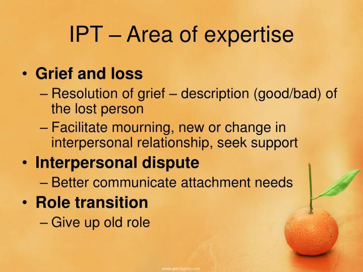 IPT – Area of expertise