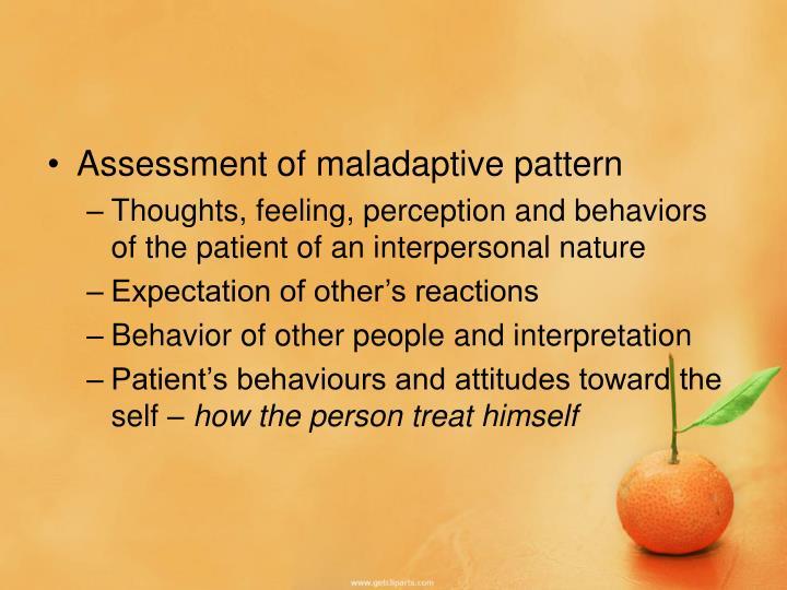 Assessment of maladaptive pattern