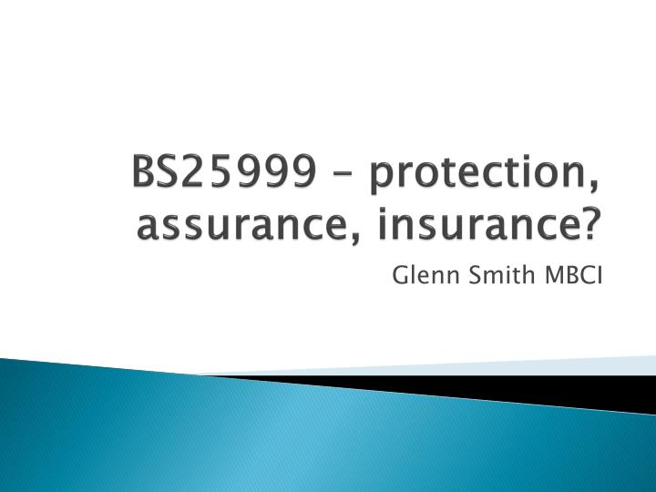 Bs25999 protection assurance insurance