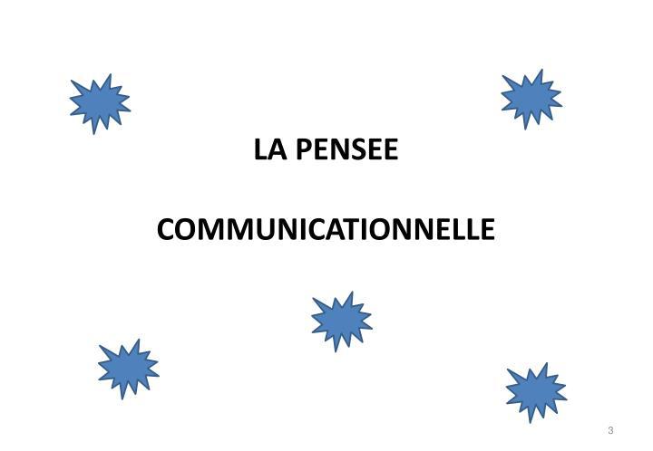 LA PENSEE