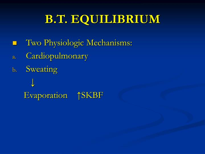 B.T. EQUILIBRIUM
