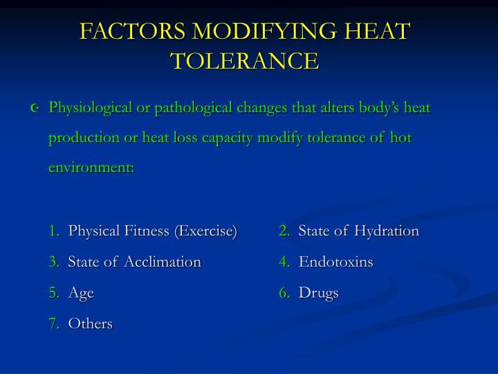 FACTORS MODIFYING HEAT TOLERANCE