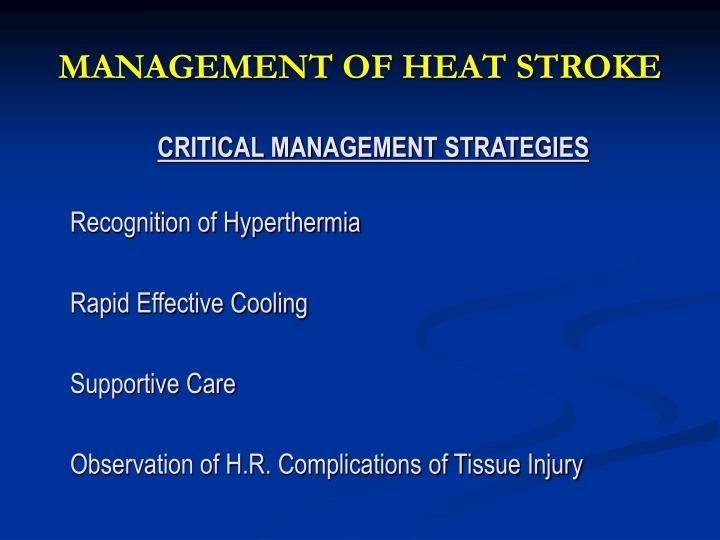 MANAGEMENT OF HEAT STROKE