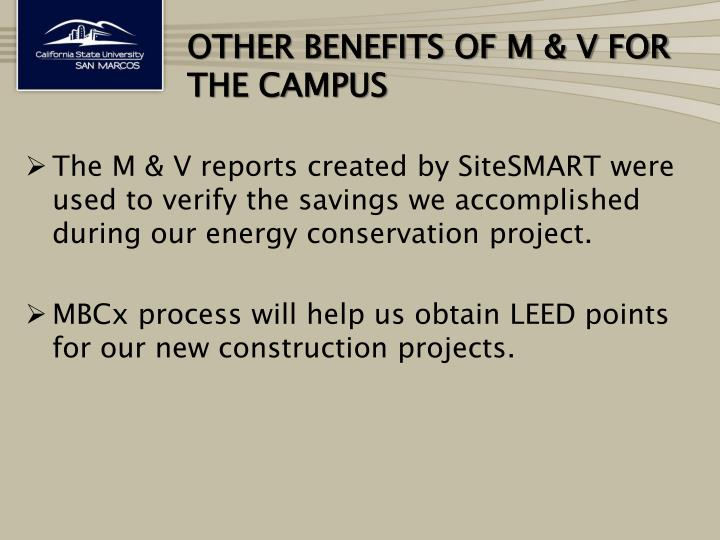 Other benefits of M & V for the campus