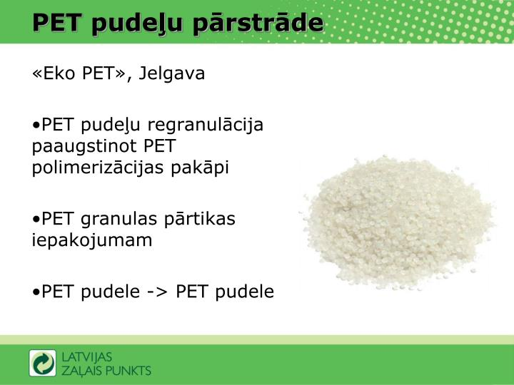 PET pudeļu pārstrāde