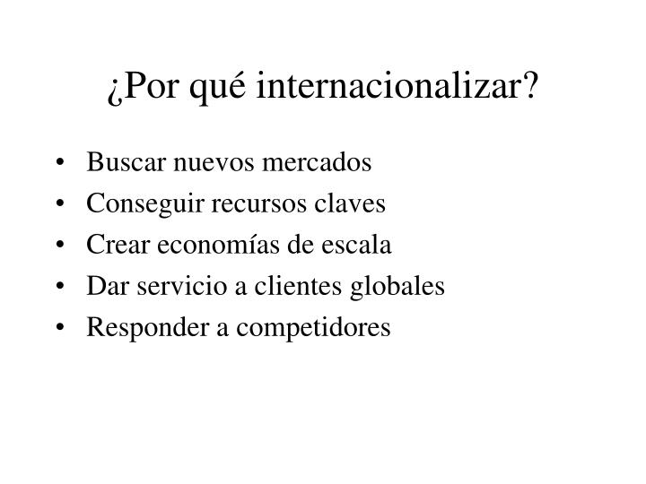 ¿Por qué internacionalizar?