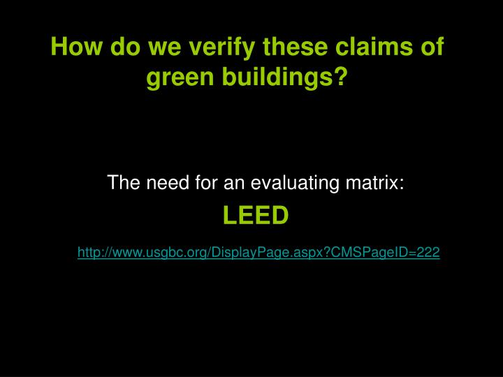 How do we verify these claims of green buildings?