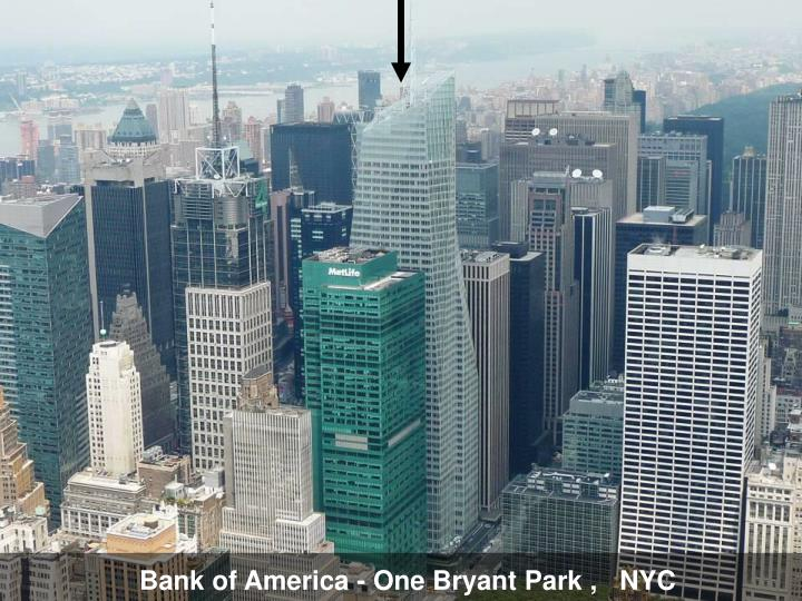 Bank of America - One Bryant Park ,   NYC