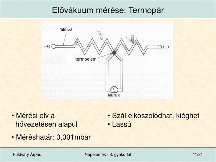 Elővákuum mérése: Termopár