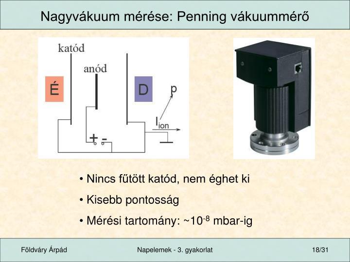 Nagyvákuum mérése: Penning vákuummérő