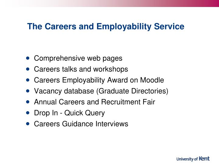 The Careers and Employability