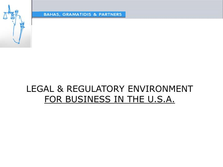 Legal regulatory environment for business in the u s a