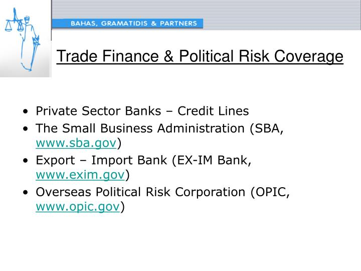 Trade Finance & Political Risk Coverage
