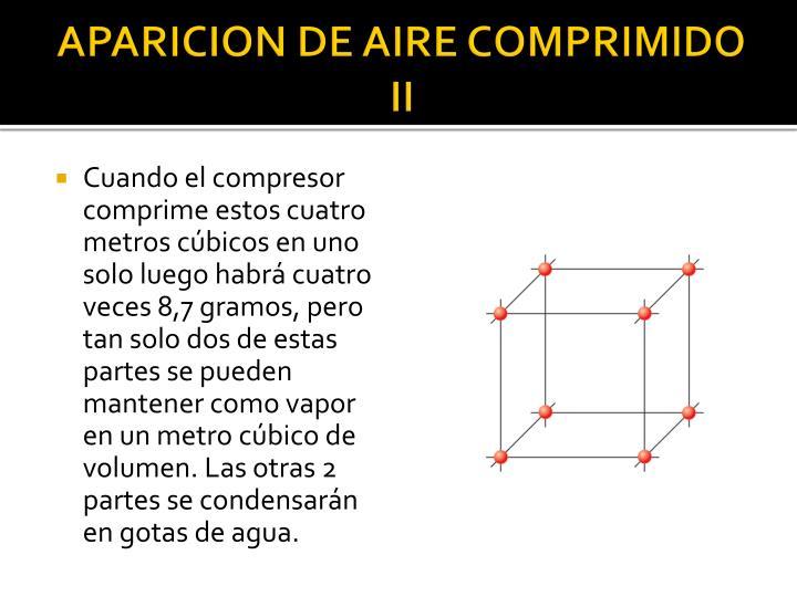 APARICION DE AIRE COMPRIMIDO II