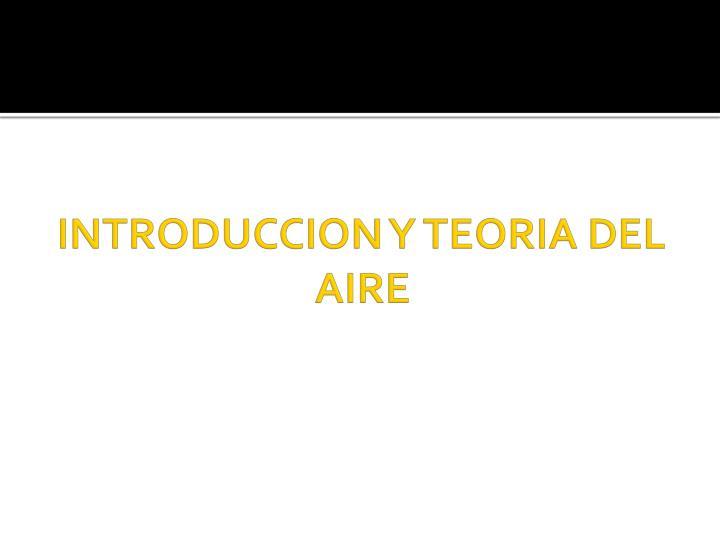 INTRODUCCION Y TEORIA DEL AIRE