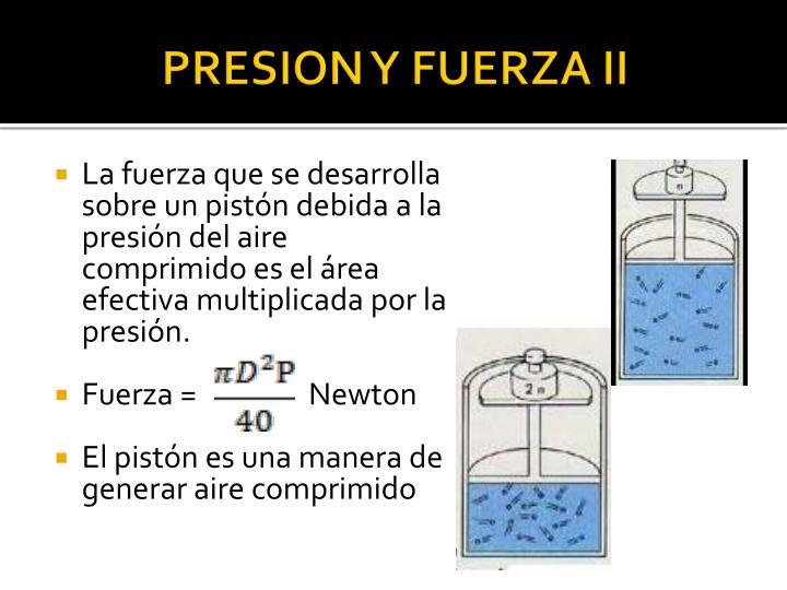 PRESION Y FUERZA II