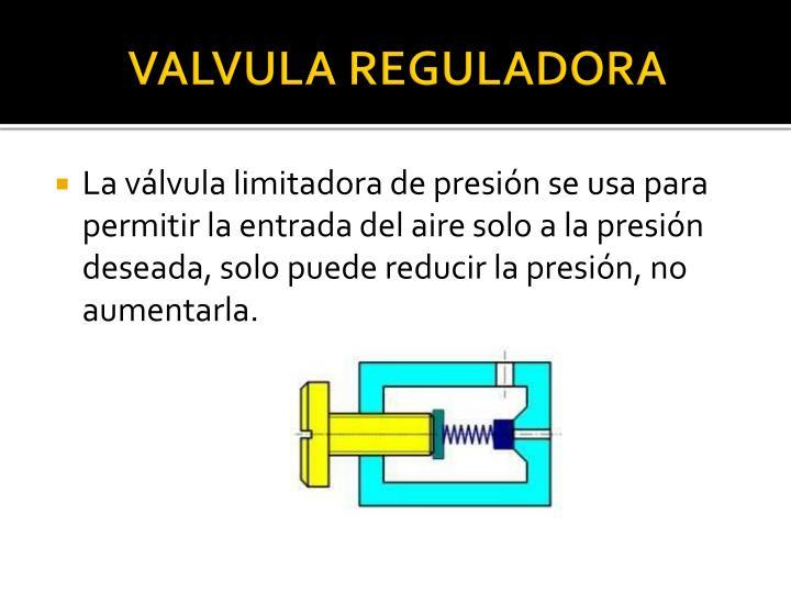 VALVULA REGULADORA