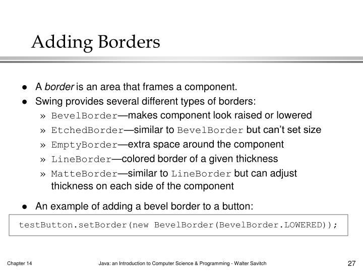 testButton.setBorder(new BevelBorder(BevelBorder.LOWERED));