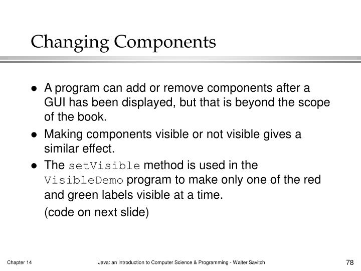 Changing Components