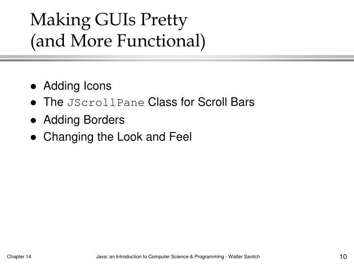 Making GUIs Pretty