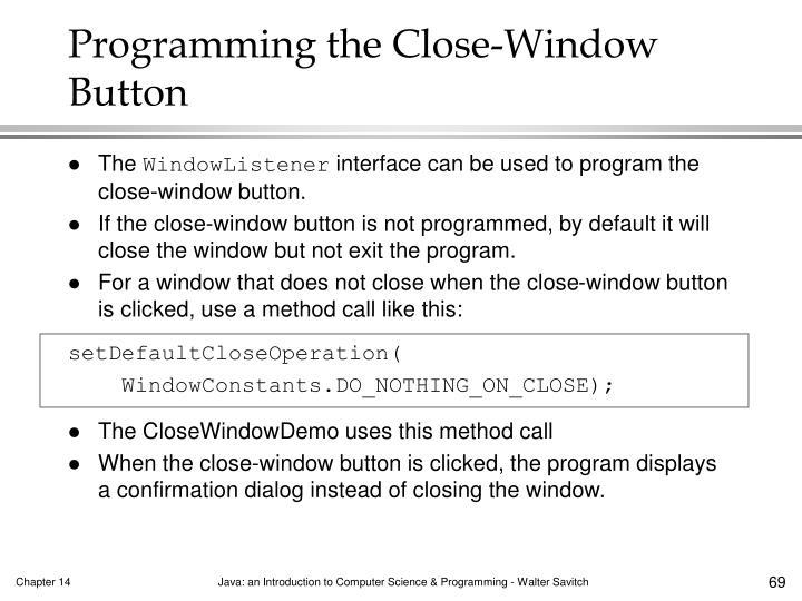 Programming the Close-Window Button