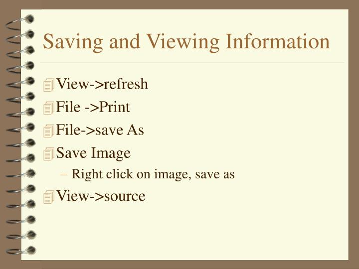 Saving and Viewing Information