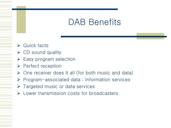 DAB Benefits