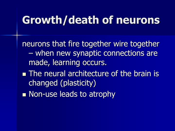 Growth/death of neurons