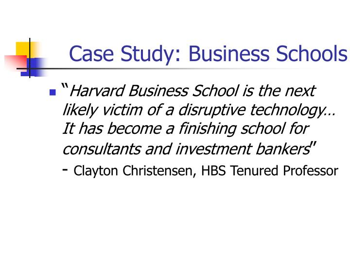 Case Study: Business Schools