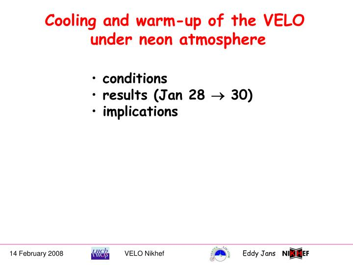 Cooling and warm-up of the VELO
