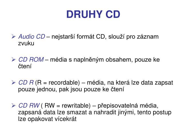 DRUHY CD
