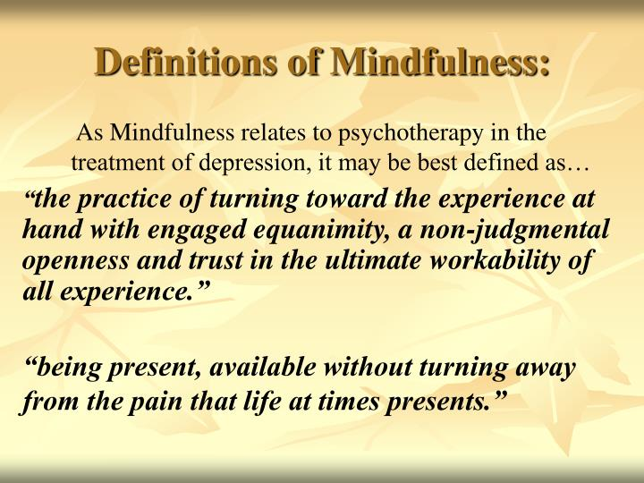 Definitions of Mindfulness: