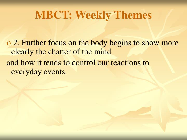 MBCT: Weekly Themes