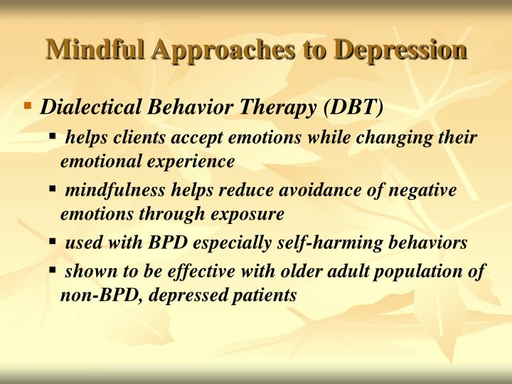 Mindful Approaches to Depression
