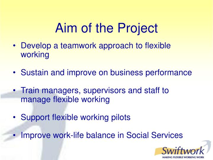 Develop a teamwork approach to flexible working