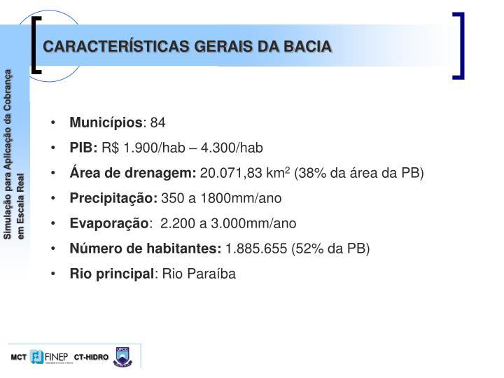 CARACTERÍSTICAS GERAIS DA BACIA